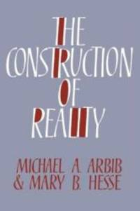 The Construction of Reality (Cambridge Studies in Philosophy)
