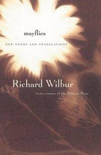 Mayflies : New Poems and Translations