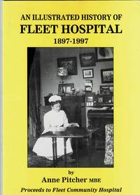 image of An Illustrated History of Fleet Hospital 1897-1997