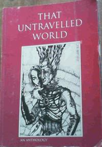 That Untravelled World : A collection of science fiction short stories
