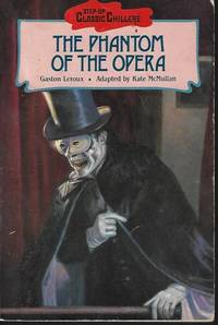 image of THE PHANTOM OF THE OPERA; Step-Up Classic Chillers