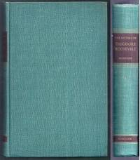 The Letters of Theodore Roosevelt. Volume III (3): The Square Deal 1901 – 1903