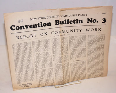 New York: CPUSA, 1938. 4p., tabloid newspaper format, folded, closed edge tears, date penned on fron...