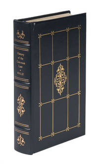 The History and Analysis of the Common Law of England by  Matthew Hale  - First edition  - 1987  - from The Lawbook Exchange Ltd (SKU: 72115)