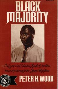Black Majority: Negroes in South Carolina from 1670 through the Stono  Rebellion