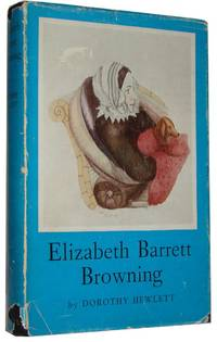 Elizabeth Barrett Browning. With Coloured Frontispiece and 12 Half-Tone Plates