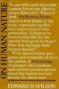 On Human Nature by Edward O. Wilson - 1978