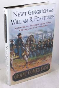 Grant Comes East: A Novel of the Civil War