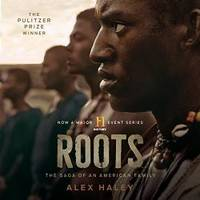 Roots: The Saga of an American Family (Unabridged Edition) by Alex Haley - 2013-09-12 - from Books Express (SKU: 1482962039n)