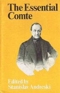 The Essential Comte: Selected from Cours De Philosophie Positive