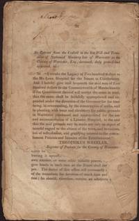 Report of the Commissioners Appointed under a Resolve of the Legislature of Massachusetts, to Superintend the Erection of a Lunatic Hospital at Worcester, and to report a system of discipline and government for the same, Made January 4th, 1832 [and] House No. 39 of Feb. 6, 1830