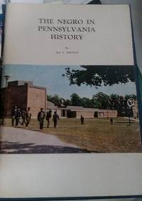 THE NEGRO IN PENNSYLVANIA HISTORY