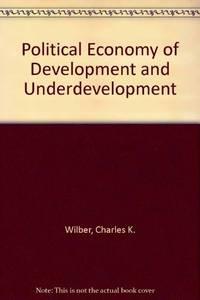 Political Economy of Development and Underdevelopment
