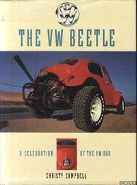 The VW Beetle. A celebration of the VW bug by  Christy Campbell - Hardcover - 1990 - from Klondyke (SKU: 00225341)