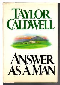 ANSWER AS A MAN.