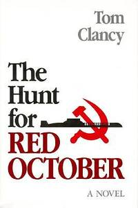 Hunt for Red October by Tom Clancy - Paperback - First - 1984 - from Adventures in Books and Biblio.com