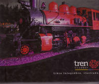 Tren Ecuador  Libro Fotografico, Illustrado & Testimonial  ( Spanish Language Text )
