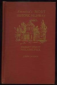 America's Most Historic Highway: Market Street, Philadelphia