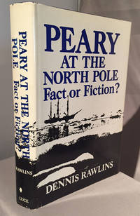 Peary at the North Pole Fact or Fiction