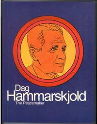 DAG HAMMARSKJOLD THE PEACEMAKER