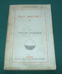 Evil May-Day [ Signed H. Allingham, Wife ]