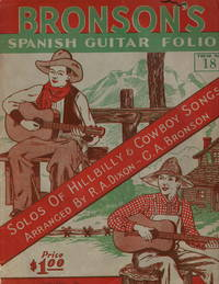 Bronson's Spanish Guitar Folio: Solos of Hillbilly and Cowboy Songs