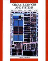 image of Circuits, Devices and Systems: A First Course in Electrical Engineering, 5th Edition