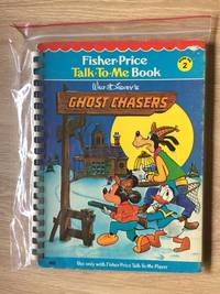 WALT DISNEY'S GHOST CHASERS (FISHER-PRICE TALK-TO-ME BOOK, BOOK NO. 2)