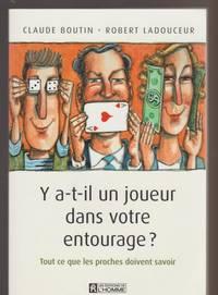 Y a-t-il un joueur dans votre entourage ? (French Edition)