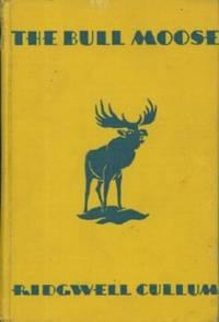 Bull Moose, The