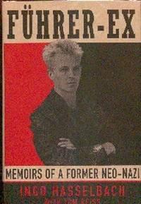 Fuhrer-Ex.  Memoirs of a Former Neo-Nazi