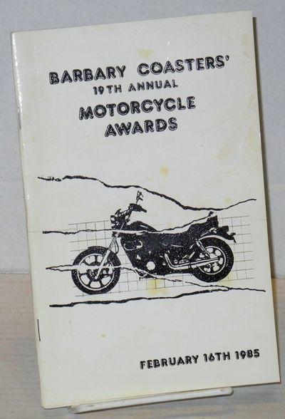 San Francisco: The Barbary Coasters Motorcycle Club, 1985. Magazine. 5.5x8.5 inches, photos, illustr...