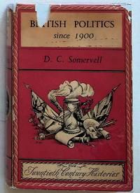 British Politics Since 1900 (1st Edition)