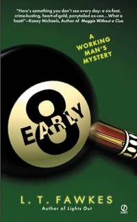 Early Eight : A Working Man's Mystery