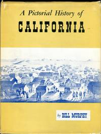 image of A Pictorial History of California