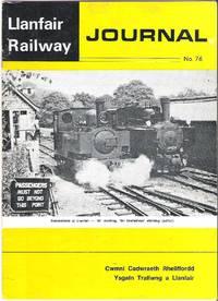 Llanfair Railway Journal No.76 July 1980