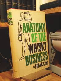 Anatomy of the Whiskey Business