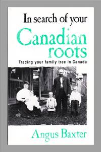 image of In Search Of Your Canadian Roots.  Tracing Your Family Tree In Canada