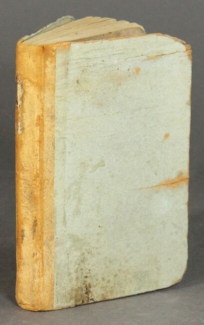 Leominster, Mass: printed by Adams & Wilder, for the author, July, 1804. 12mo, pp. vi, , 8-224, ads;...