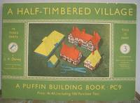 A HALF-TIMBERED VILLAGE  - PUFFIN BUILDING BOOK PC9.  Volume 3 only.