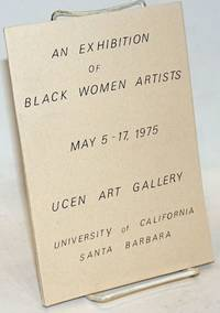 An Exhibition of Black Women Artists: May 5-17, 1975, UCEN Art Gallery