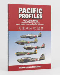 Pacific Profiles. Volume One: Japanese Army Fighters, New Guinea & the Solomons 1942-1944