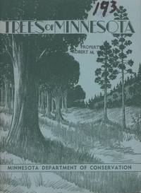 Trees of Minnesota: How to Know Them