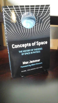 image of Concepts of Space: The History of Theories of Space in Physics: Third, Enlarged Edition