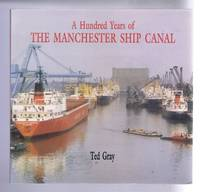 image of A Hundred Years of the Manchester Ship Canal