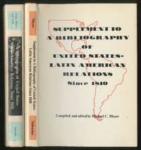 A Bibliography of United States-Latin American Relations Since 1810: A Selected List of Eleven Thousand Published References [with] Supplement