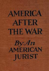 AMERICA AFTER THE WAR