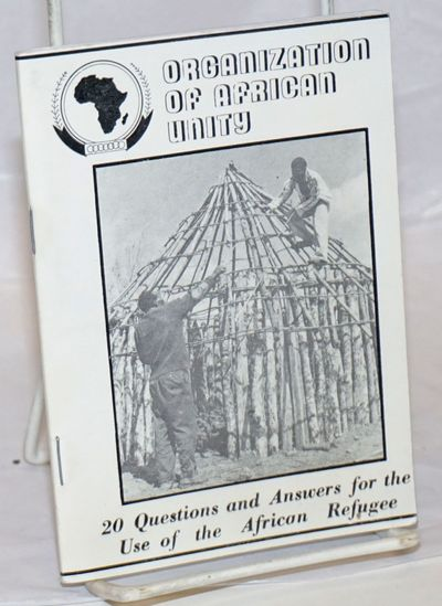 Addis Ababa: OAU Bureau for Refugees, 1982. 57p., staplebound booklet, very good but for the corner ...