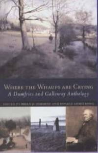 Where the Whaups Are Crying: A Dumfries and Galloway Anthology