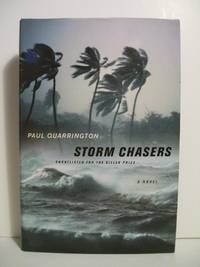 Storm Chasers by Quarrington, Paul - 2005-07-01